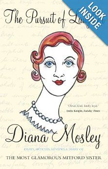 The Pursuit of Laughter by Diana Mosley.