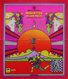 Peter Max  Manhattan Yellow Pages   1970. His art was found on so many useful things, unfortunately not many saved them!