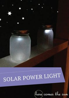 Power up with solar powered mason jar lights -- perfect for the kids to take around the yard at night.