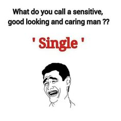 Morning. What do you  call a sensitive  good looking and caring man? A single guy after your ass! . . #elmens #caironightlife #thisisegypt #joke #lol #funny #haha #hilarious #jokes #fun #funnypictures #joking #laughing #lmao #humor #laugh #lmfao #crazy #instagood #silly #tagsforlikes #wacky #witty #epic #instafun #instahappy #photooftheday #friend #friends #tweegram