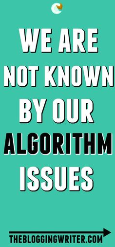 We are not known by our algorithm issues