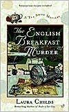 The English Breakfast Murder- any of the Tea Shop Mysteries by Laura Childs