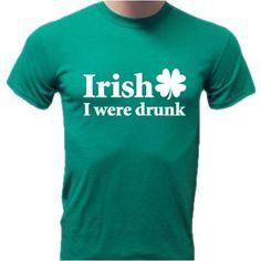 Irish I Were Drunk St. Patricks Day T-Shirt Medium Kelly Green