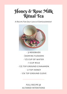 Honey & Rose Milk Ritual Tea: A Recipe For Self-Love & Empowerment – Altared Intentions - Recipes Wicca Recipes, Potions Recipes, Rose Milk, Rose Tea, Plat Vegan, Honey Rose, Under Your Spell, Kitchen Witchery, Herbal Magic