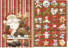 Santa and his reindeer friend is a advent card which will delight many children when they open the little boxes