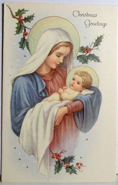 Blessed Mother and Baby Jesus Jesus Mother, Blessed Mother Mary, Blessed Virgin Mary, Baby Jesus, Christmas Scenes, Christmas Nativity, Christmas Pictures, Vintage Christmas Cards, Christmas Greetings