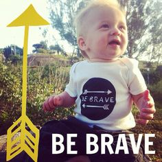 Onesie Be Brave on Etsy, $19.00