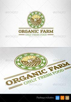 Organic Farm Fresh Food - Logo Design Template Vector #logotype Download it here: http://graphicriver.net/item/organic-farm-fresh-food-logo-template/6075970?s_rank=87?ref=nesto