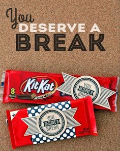 """You Deserve a Break"" Kit-Kat Candy Bar Teacher Appreciation Printable. Take a look at all these ways to show your teacher you are thankful with these FREE Teacher Appreciation Printables plus more teacher appreciation Ideas on Frugal Coupon Living. Volunteer Appreciation, Teacher Appreciation Week, Volunteer Gifts, Pastor Appreciation Ideas, Teacher Assistant Gifts, Principal Appreciation, Bus Driver Appreciation, Customer Appreciation Day, Little Presents"