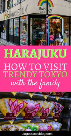 Harajuku is one of the trendiest neighborhoods in Tokyo, and one you can't miss when you visit the city! Discover how to visit Harajuku with kids and what are the best things to do in Harajuku, Tokyo. | Harajuku fashion street | Harajuku Tokyo shops | Tokyo with kids travel | things to do in Tokyo with kids #harajuku #tokyo #tokyotravel - via @justgoplaces