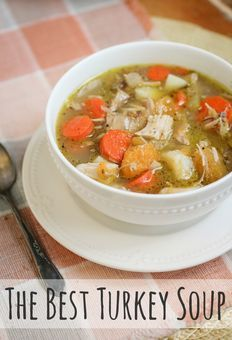 The Best Turkey Soup + Cooking in Bulk - The Freckled Fox