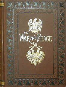 "War and Peace, by Leo Tolstoy (1869). ""[This book] chronicles the alternating periods of war and peace in Russia during the first two decades of the nineteenth century."" (Website)"