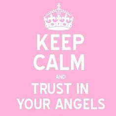 Trust in your angels
