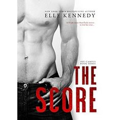 ✯✫✯ 4 STAR AUDIOBOOK EVIEW & QUOTE-TASTIC ✯✫✯ The Score by Elle Kennedy It was a sexy and entertaining read, but it touched on a bit of heartbreak that Dean found hard to get through.