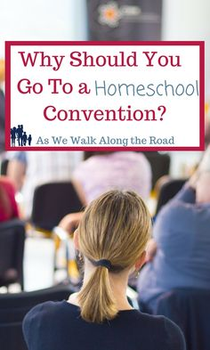Have you ever been to a homeschool convention? Here's why you need to go!