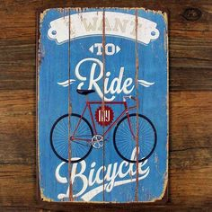 """""""I Want To Ride My Bicycle"""" Vintage Metal Tin Sign - Retro Bike Home Wall Decor #bicyclevintage"""