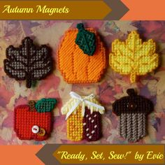 "Plastic Canvas: Autumn Magnets (set of 6 -- 2 leaves, acorn, apple, maize and pumpkin magnets), ""Ready, Set, Sew!"" by Evie"