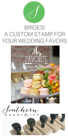 A custom wedding stamp is the perfect way to personalize your favors. You can use a His or Her Favorite stamp as the finishing touch to your favors or gifts. Great to use at a candy or sweets table. Click to shop now at Southern Paper & Ink. 24.95