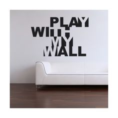 Play with my wall #sticker