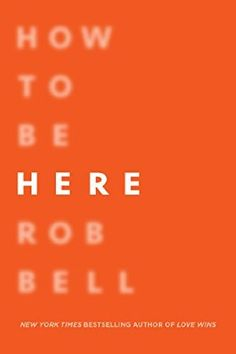 In short, story-driven chapters, Rob Bell explores presence, mindfulness, and creativity in his newest release (published March 8). Regular listeners of his podcast The Robcast will find many of the concepts familiar. I enjoyed this one, and especially appreciated his insistence that you don't