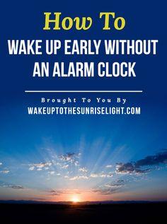 Wake Up To The Sunrise Light