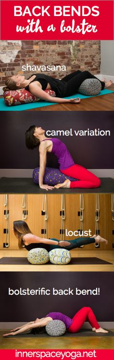Back bends become more beautiful when you add an Inner Space Bolster.