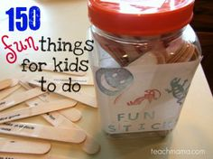 fun sticks-- 150 things for kids to do. I'm gonna make this into a bored jar Kids Crafts, Craft Activities For Kids, Summer Activities, Projects For Kids, Party Crafts, Activity Ideas, Indoor Activities, Easy Projects, Bored Jar