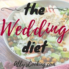The Wedding Diet Meal Plan: Week 1 - Ally's Cooking
