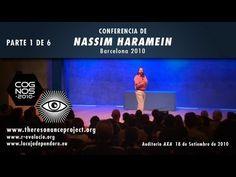 NASSIM HARAMEIN - La estructura del vacío - PARTE 1 DE 6 - YouTube