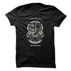 All men are equal, only the coolest are #BIKER!, Order HERE ==> https://www.sunfrogshirts.com/Automotive/All-men-are-equal-only-the-coolest-are-BIKER.html?53624, Please tag & share with your friends who would love it , #superbowl #birthdaygifts #xmasgifts