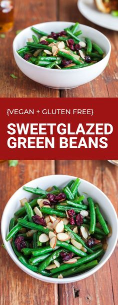 Simple holiday side dish that will make the table full of color! Green beans are glazed with bourbon and maple. Full of flavor with no oil! Sliced almonds add a nice crunch and cranberries a touch of sweet. #oilfree #greenbeans #holidaysidedish