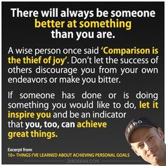 There will always be someone better at something than you are - Zero Dean Wise Quotes, Success Quotes, Great Quotes, Inspirational Quotes, Wise Sayings, Lessons Learned, Life Lessons, Empowering Words, Steps To Success