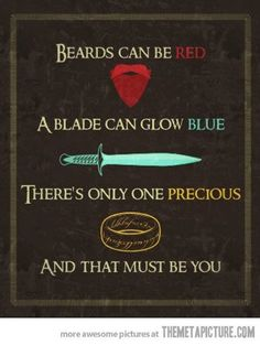 There's only one precious and that must be you ~ Lord of the Rings valentine