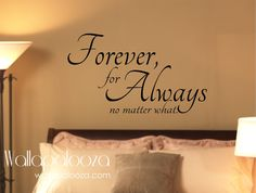 Forever always no matter what  master by WallapaloozaDecals, $30.00