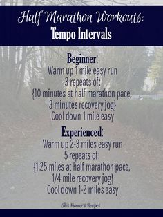 Half Marathon Workouts for Beginner and Experienced Runners: Goal Pace Tempo Intervals