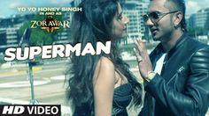 SUPERMAN ZORAWAR Yo Yo Honey Singh New Bollywood Songs 2016