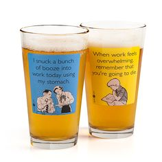 "ThinkGeek :: someecards Pint Glass.  ""I snuck a bunch of booze into work today using my stomach."""