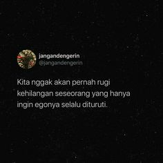Twitter Quotes, Tweet Quotes, Daily Quotes, Life Quotes, Ego Quotes, Jokes Quotes, People Quotes, Quotes Lockscreen, Cinta Quotes