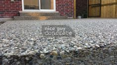 Exposed Aggregate By Nice Guy Concrete Exposed Aggregate Concrete, Concrete Driveways, Concrete Contractor, Walkway, A Good Man, Ontario, Sidewalk, Nice, Guy