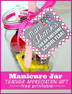 """Teacher Appreciation Gift Idea: """"Mani Thanks"""" Manicure Jar with Free Printable Gift Tag – Hip2Save"""