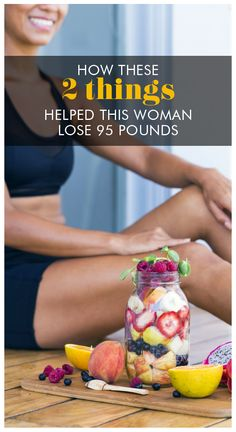 We think you might be surprised what two things helped one woman lose 95 pounds, without a crazy diet.  Womanista.com