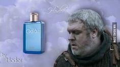 """I present you the """"Hodor odor""""..."""
