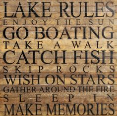 The rules of the lake!