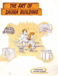 HOW TO BUILD A SAUNA - Sauna Building & Construction