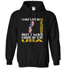 I May Live in Sweden But I Was Made in the US - #cool gift #cute gift. SAVE => https://www.sunfrog.com/States/I-May-Live-in-Sweden-But-I-Was-Made-in-the-US-vznbwsbbir-Black-Hoodie.html?id=60505