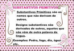 Lu Concursos: SUBSTANTIVOS PRIMITIVOS