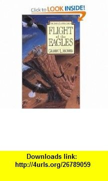 Flight of the Eagles (Seven Sleepers Series #1) (9780802436818) Gilbert Morris , ISBN-10: 0802436811  , ISBN-13: 978-0802436818 ,  , tutorials , pdf , ebook , torrent , downloads , rapidshare , filesonic , hotfile , megaupload , fileserve