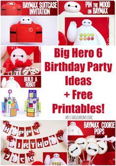 Big Hero 6 Birthday Party Ideas + Free Printables!