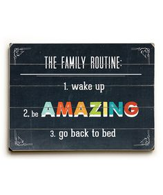 Family Routine Wood Wall Art on #zulily *Love this