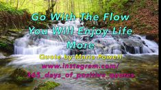 (Quotes For Go With The Flow) 365 Days Of Inspirational Motivational You...
